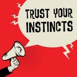 Mão do megafone, conceito do negócio com confiança do texto seus instintos ilustração do vetor