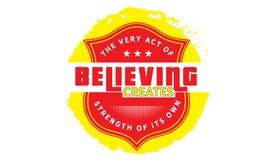 Même l'acte de la croyance crée la force de ses propres moyens illustration libre de droits