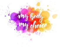 Mój ciało, mój wybór - motywacyjna wiadomość ilustracja wektor