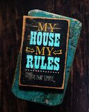 Mój dom mój reguła znak Fotografia Royalty Free