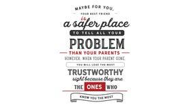 Möglicherweise für Sie, ist Ihr bester Freund ein sichererer Platz, zum aller Ihrer Probleme als Ihre Eltern zu sagen lizenzfreie abbildung