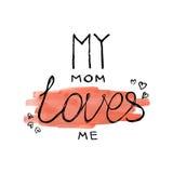 Ma maman m'aime citation d'illustration de lettrage de calligraphie de vecteur sur le fond d'aquarelle Photo stock
