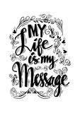 Ma vie est mon message Photographie stock