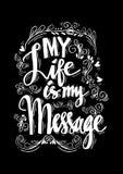 Ma vie est mon message Image libre de droits