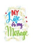 Ma vie est mon message Photos stock