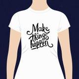 Maak Dingen gebeuren t-shirtontwerp stock illustratie