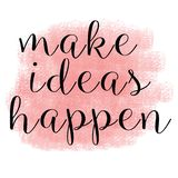 Maak ideeën gebeuren Inspirational citaten stock illustratie