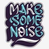 Maak tot Één of andere Lawaaislogan Typografisch Van letters voorziend Type de Stijl van de Graffitimarkering ontwerpen Royalty-vrije Stock Fotografie