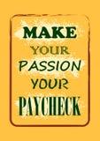 Maak tot uw hartstocht uw looncheque van letters voorziende affiche vector illustratie