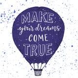Maak uw dromen ware komen druk Stock Afbeelding