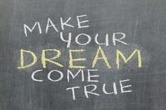 Maak uw droom waar komen - motieven met de hand geschreven slogan Stock Afbeeldingen
