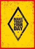Maak vandaag tot Uw Dag Creatief Motivatiecitaat Vectorgrunge-Afficheconcept vector illustratie