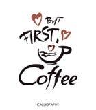 Maar eerst, koffie, inkthand het van letters voorzien modern vector illustratie