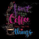 Maar eerste koffie vector illustratie