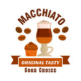 Macchiato original tasty coffe icon. Cafe emblem. Cafe menu icon. Macchiato coffee cup with muffin and coffee beans. Label design for cafeteria menu, coffee shop Royalty Free Stock Image