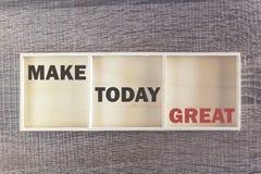 Machen Sie heute groß Inspirierend Zitat Lizenzfreie Stockbilder
