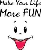 Machen Sie Ihr Leben mehr Spaß Zeichen für Design lizenzfreies stockfoto