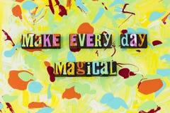Machen Sie jeden Tagesmagische Magie glauben genießen Moment vektor abbildung