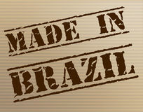 Made In Brazil Means South America And Brazilian Stock Photography