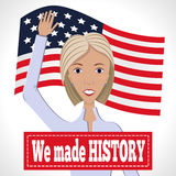 We made history. Vector illustration of american election for first woman candidate. Orator speech on election 2016. First lady president in blue suit with words Stock Photography