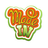 Made in label. Made in handwritten lettering label Royalty Free Stock Image