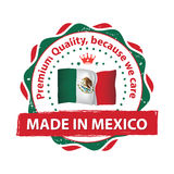 Made in Mexico, Premium Quality, because we care Royalty Free Stock Images