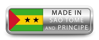 MADE IN SAO TOME AND PRINCIPE metallic badge with national flag isolated on white background.  vector illustration