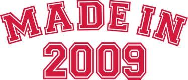 Made in 2009. Slogan vector Stock Illustration