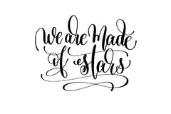 We are made of stars hand written lettering positive quote Stock Photos