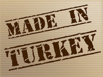 Made In Turkey Indicates Commercial Trade And Factory Royalty Free Stock Image