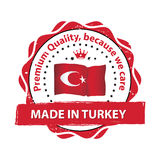 Made in Turkey. Premium quality - printable label. Made in Turkey. Premium quality, because we care - label / icon / badge with the flag of Turkey. Print colors Stock Photos