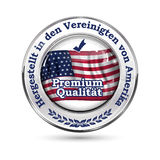 Made in United States of America, Premium Quality German language. Hergestellt in den Vereinigten von Amerika, Premium Qualitat elegant button / label / stamp Royalty Free Stock Photos