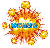 Madness. Word madness with cloud explosion background Stock Photos