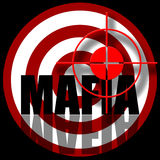 Mafia. Aiming to target with mafia inscription illustration isolated over black background Royalty Free Stock Photos