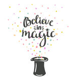 Magic Hat Background with stars and inspiring phrase Believe in magic. Vector design Stock Photography