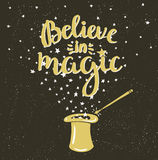 Magic Hat Background with stars and inspiring phrase Believe in magic. Vector design Royalty Free Stock Photography