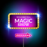 Magic show design sign. Festive billboard magical show. Circus banner decoration with lights royalty free illustration