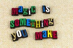 Magic is something you make miracle. Miracle magic is something you make goodness helping dream dreaming myth magical illusion painted education supernatural stock photos