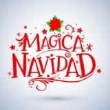 Magica Navidad, Spanish translation: Magic Christmas, Holiday Greeting Card. Merry Christmas lettering Royalty Free Stock Photos