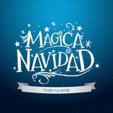 Magica Navidad, Spanish translation: Magic Christmas, Holiday Greeting Card. Merry Christmas lettering Royalty Free Stock Photo