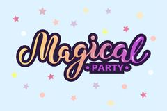 Magical Party text isolated on blue background with stars. Hand drawn lettering Magical as logo, patch, sticker, badge, icon. Template for party invitation Stock Photo