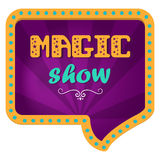 Magical show. Festive billboard for a magical show. Hand lettering. Circus background in a retro frame with lights. Stock Photos