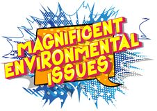 Magnificent Environmental Issues - Comic book style words. royalty free illustration