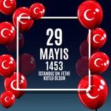 29 mai jour de l'ONU Fethi Kutlu Olsun de ` d'Istanbul avec la traduction : 29 mayday est conquête heureuse d'Istanbul Holida tur Images stock
