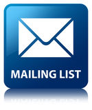 Mailing list blue square button. Mailing list isolated on blue square button reflected abstract illustration Royalty Free Stock Photo