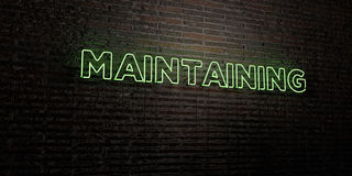 MAINTAINING -Realistic Neon Sign on Brick Wall background - 3D rendered royalty free stock image. Can be used for online banner ads and direct mailers Royalty Free Stock Photography