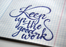 Maintenez le fond calligraphique de bon travail photo libre de droits