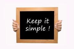 Maintenez-le simple ! Photo libre de droits