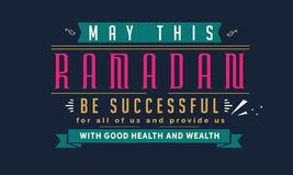 maio este ramadan seja bem sucedido para todos nós e forneça-nos a boa saúde e a riqueza ilustração stock