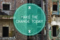 Make the change today new beginning Stock Images